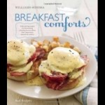 Free Breakfast Comforts (Williams-Sonoma): With Enticing Recipes for the Morning, includin PDF